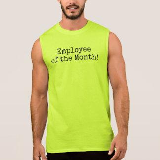 Employee of thre Month! Sleeveless Shirt