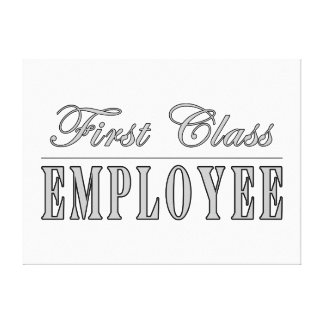 Employees First Class Employee Gallery Wrapped Canvas