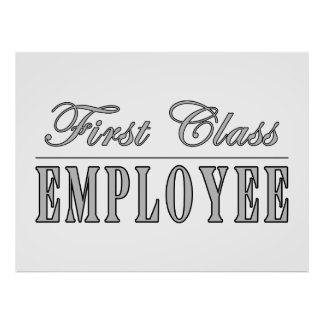 Employees First Class Employee Posters