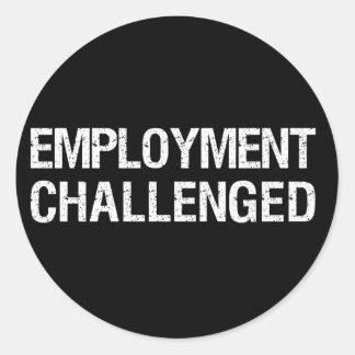 Employment Challenged Round Sticker