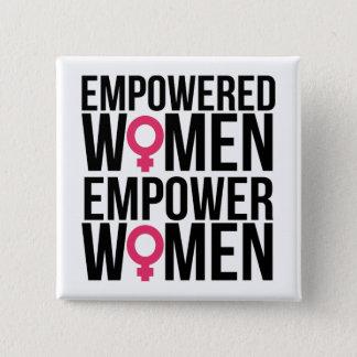 Empowered Women Empower Women 2 Inch Square Button