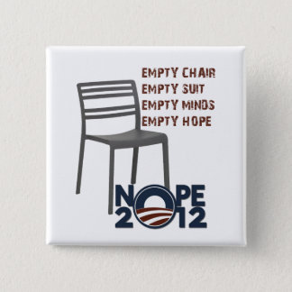 Empty Chair, Empty Obama 2 Inch Square Button