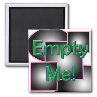 Empty Me! Square Magnet