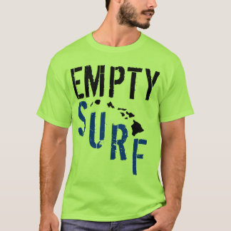 Empty Surf Hawaii T-Shirt