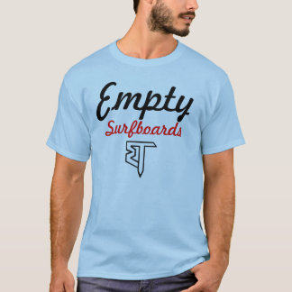 Empty Surfboards T T-Shirt