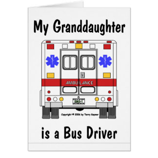 EMS-Ambulance, Grandaughter Bus Driver, Card