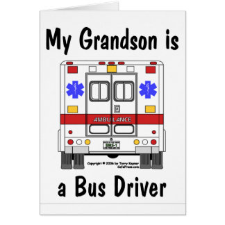 EMS-Ambulance, Grandson Bus Driver, Card