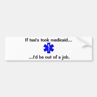 EMS or Taxi Bumper Sticker