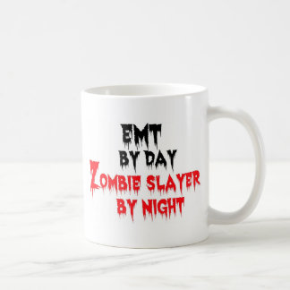 EMT by Day Zombie Slayer by Night Coffee Mug