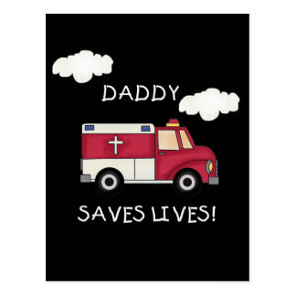 EMT Daddy Saves Lives T-shirts and Gifts Postcard