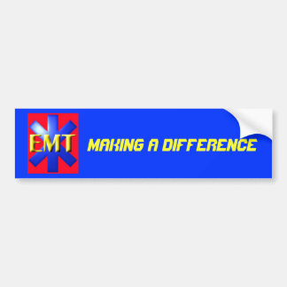 emt, Making a Difference Bumper Sticker