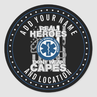 EMT Real Heroes Don't Wear Capes Round Sticker