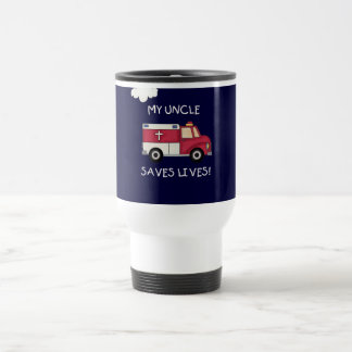 EMT Uncle Saves Lives Tshirts and Gifts Travel Mug