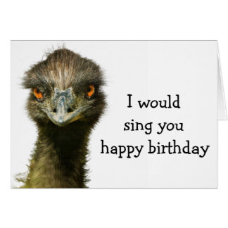 Emu No Songbird Birthday Card