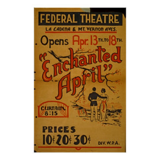 Enchanted April At Federal Theatre Vintage WPA Poster