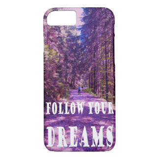"""Enchanted Forest """"FOLLOW YOUR DREAMS"""" quote case"""