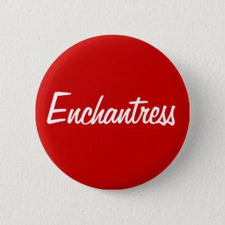 """""""Enchantress"""" Button"""