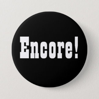 Encore! Button