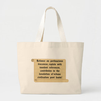 Encourage everyone to be civilized. large tote bag