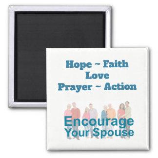 Encourage Your Spouse Magnet