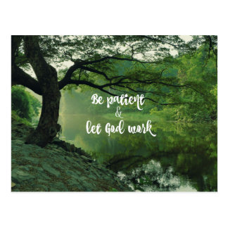 Encouragement: Be Patient: Let God Work Quote Postcard