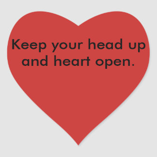Encouragement Line- Head up Heart Sticker