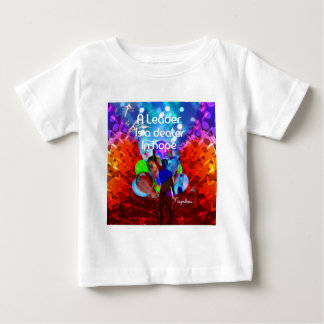 Encouragement  message for leadership. baby T-Shirt