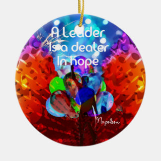 Encouragement  message for leadership. ceramic ornament