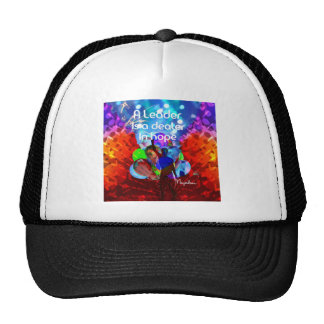 Encouragement  message for leadership. trucker hat