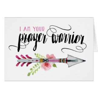 Encouragement, Religious, I am your Prayer Warrior Card