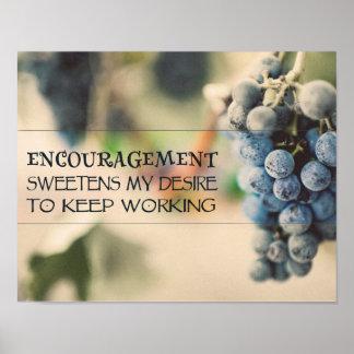 Encouragement Sweetens My Desire Poster