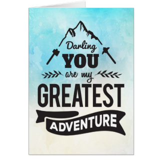 Encouragement - You're my Greatest Adventure Card