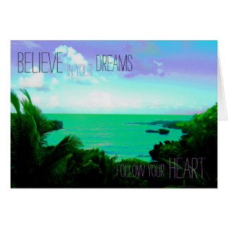 "Encouraging Card ""Believe in Your Dreams"""