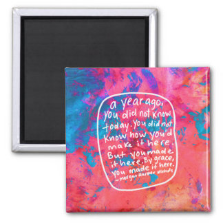 Encouraging quote abstract art magnet