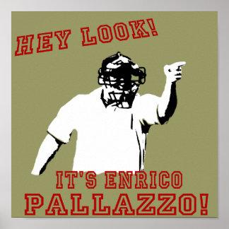 Encrico Pallazzo Poster