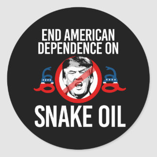 End American Dependence on Snake Oil -- Anti-Trump Classic Round Sticker