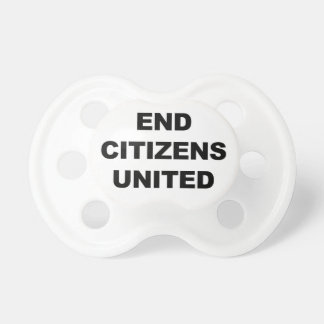 End Citizens United Pacifiers
