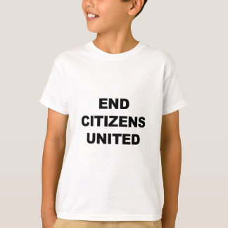 End Citizens United T-Shirt
