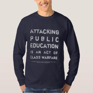 End Class Warfare ~ Support Public Schools T-Shirt