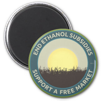 End Ethanol Subsidies 2 Inch Round Magnet