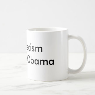 End Fascism  Impeach Obama Coffee Mug