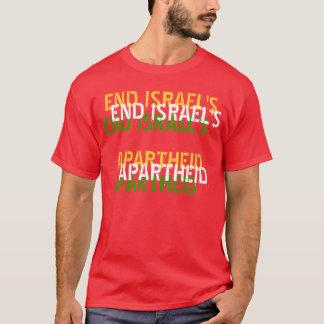 END ISRAEL'S APARTHEID T-Shirt
