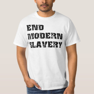 End Modern Slavery Value T-Shirt
