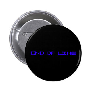 END OF LINE 2 INCH ROUND BUTTON