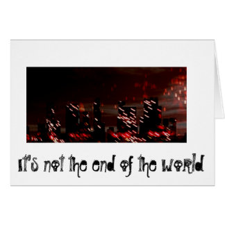 End of the world (Agency Greetings) Card