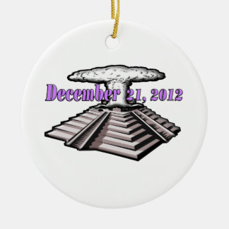 End Of The World  - December 21, 2012 Round Ceramic Ornament