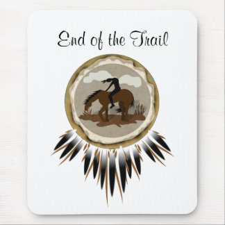 End of Trail, End of the Trail Mouse Pad