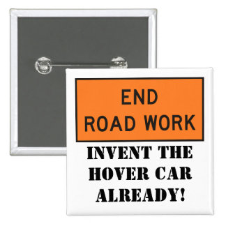End Road Work 2 Inch Square Button
