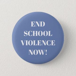 End school violence now! Design 3 2 Inch Round Button