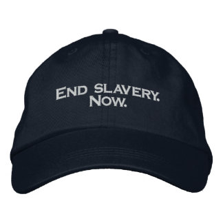 End slavery.Now. Embroidered Hat